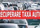A.N.A.F. finalizează procesul de restituire a taxei auto